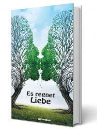 Es-regnet-Liebe-Gerald-Eschenauer