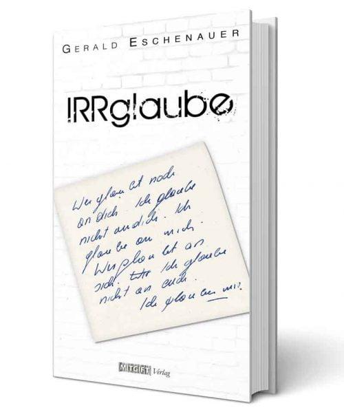 Irrglaube Gerald Eschenauer